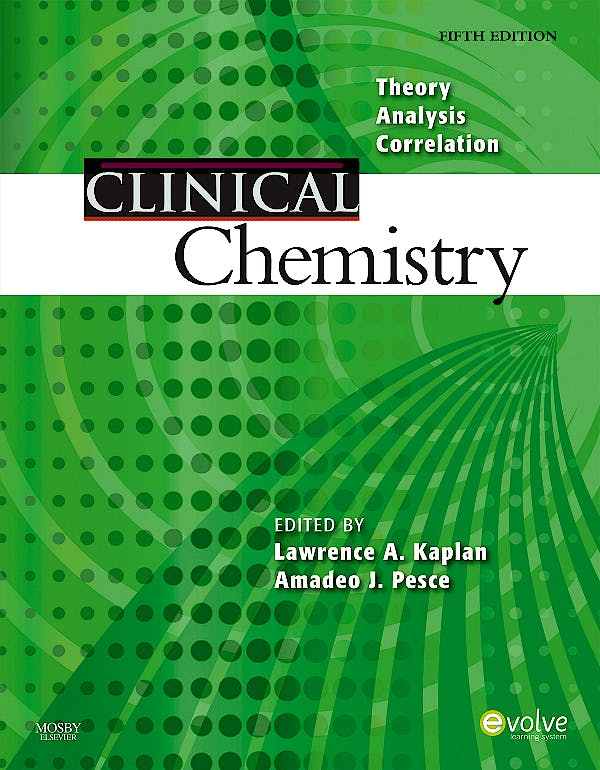 Portada del libro 9780323036580 Clinical Chemistry. Theory, Analysis, Correlation