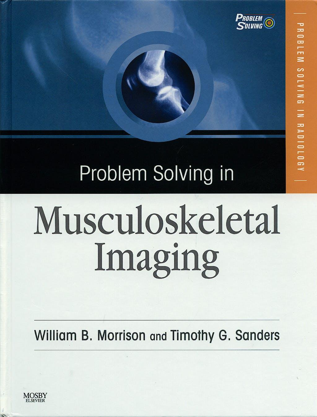 Portada del libro 9780323040341 Problem Solving in Musculoskeletal Imaging + Dvd