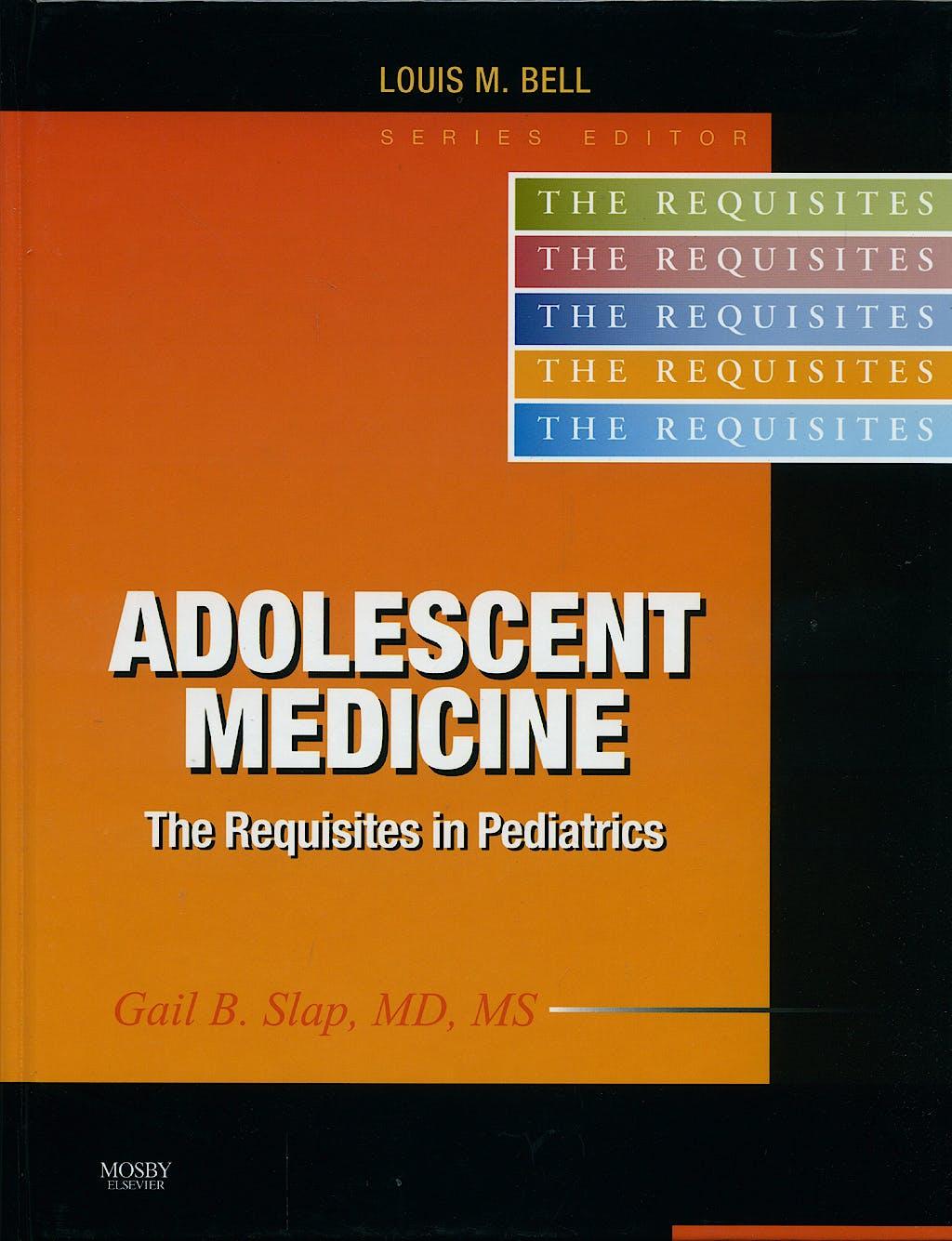 Portada del libro 9780323040730 Adolescent Medicine. the Requisites in Pediatrics