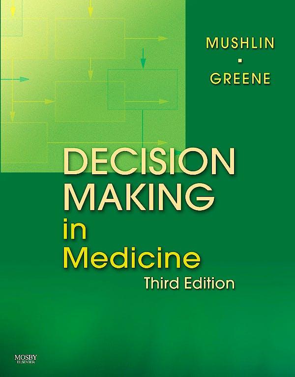 Portada del libro 9780323041072 Decision Making in Medicine. an Algorithmic Approach
