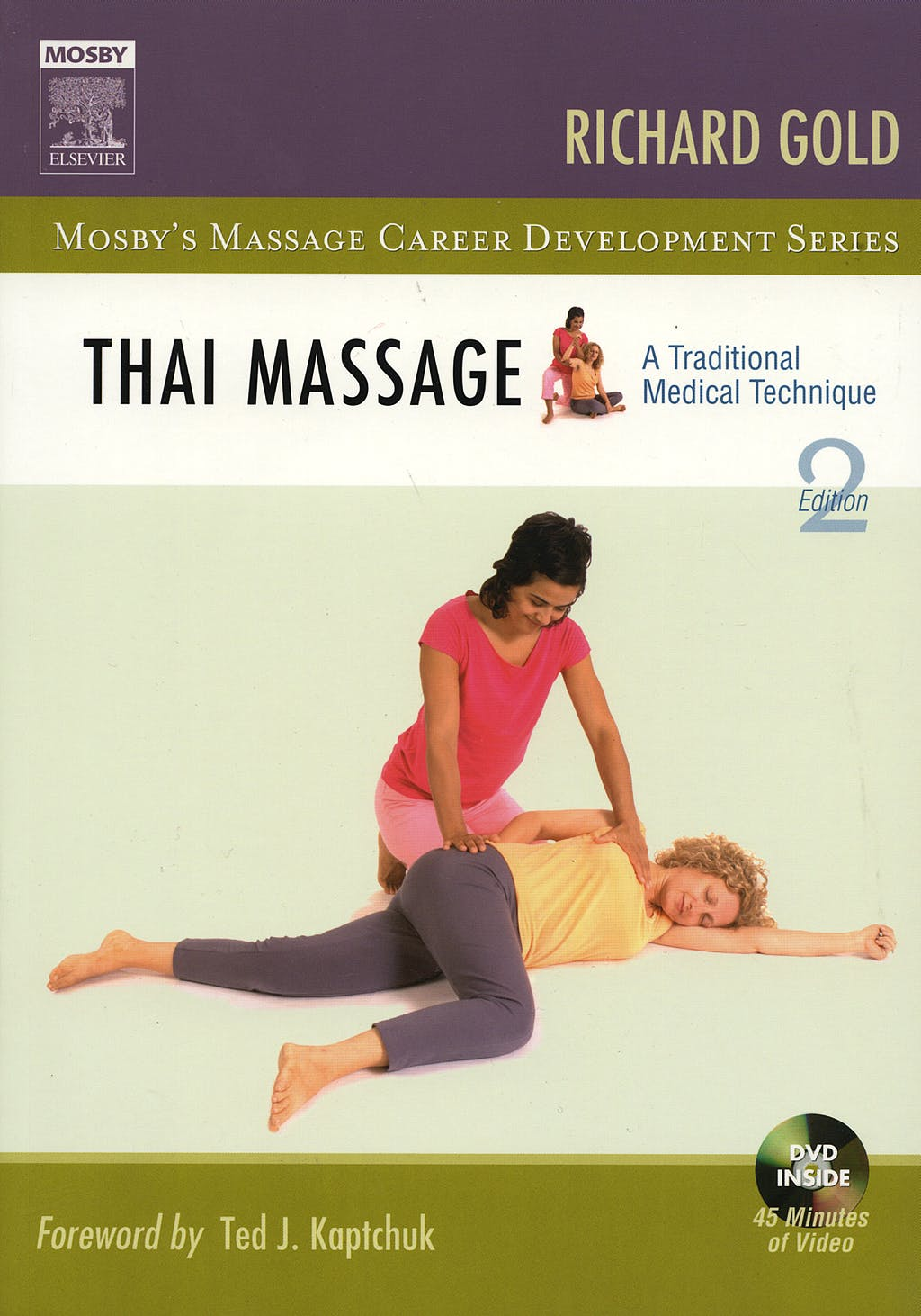 Portada del libro 9780323041386 Thai Massage. a Traditional Medical Technique
