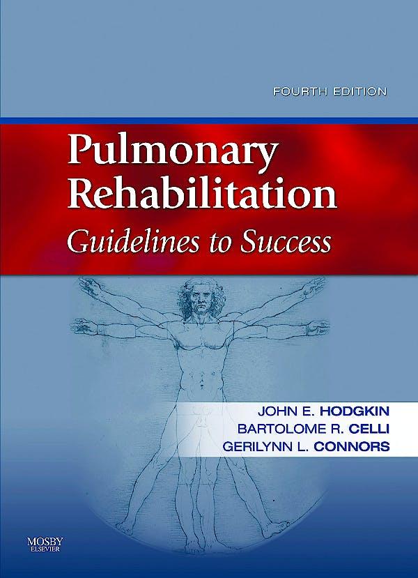 Portada del libro 9780323045490 Pulmonary Rehabilitation. Guidelines to Success