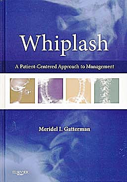 Portada del libro 9780323045834 Whiplash. a Patient-Centered Approach to Management