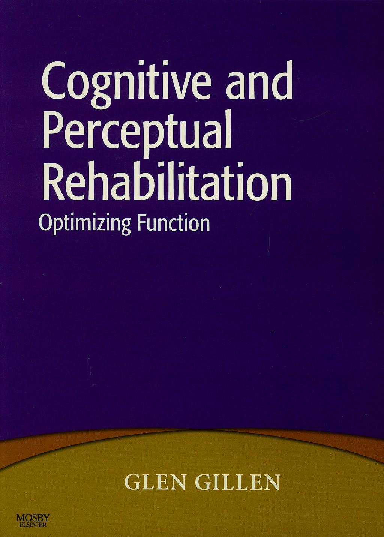 Portada del libro 9780323046213 Cognitive and Perceptual Rehabilitation