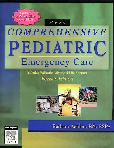 Portada del libro 9780323047463 Mosby's Comprehensive Pediatric Emergency Care (Revised Edition)