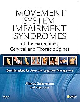 Portada del libro 9780323053426 Movement System Impairment Syndromes of the Extremities, Cervical and Thoracic Spines. Considerations for Acute and Long-Term Management