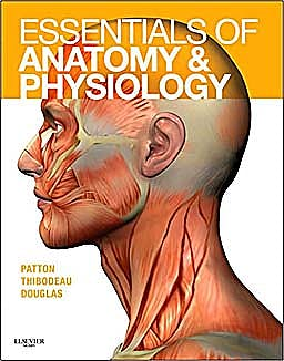 Portada del libro 9780323053822 Essentials of Anatomy and Physiology. Text and Anatomy and Physiology Online Course (User Guide and Access Code)