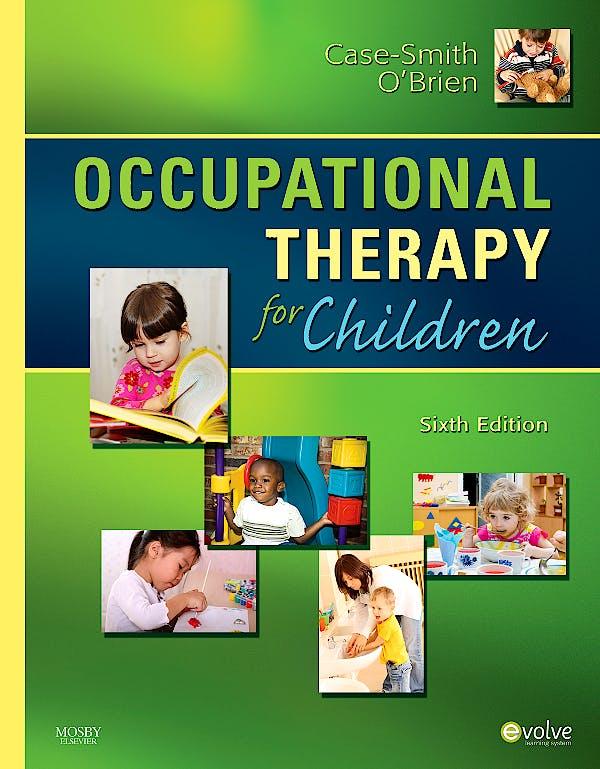 Portada del libro 9780323056588 Occupational Therapy for Children