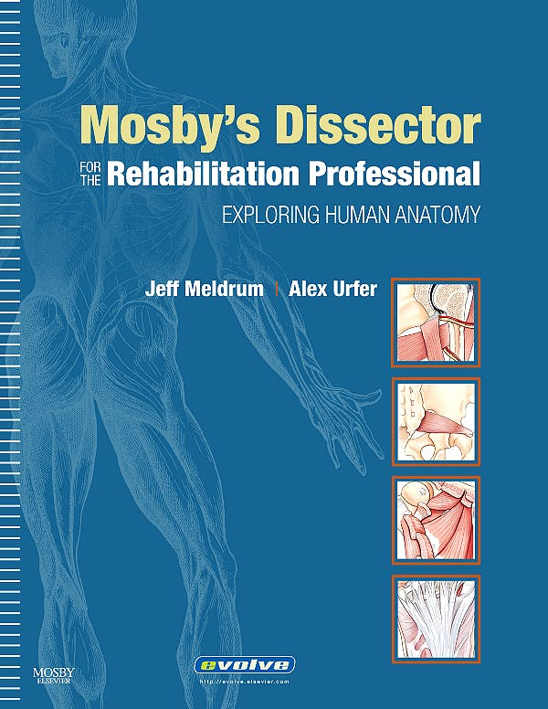 Portada del libro 9780323057080 Mosby's Dissector for the Rehabilitation Professional. Exploring Human Anatomy