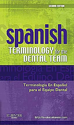 Portada del libro 9780323069915 Spanish Terminology for the Dental Team. Terminologia en Español Para El Equipo Dental