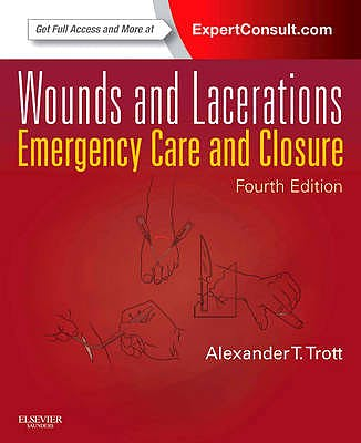 Portada del libro 9780323074186 Wounds and Lacerations. Emergency Care and Closure (Online and Print)