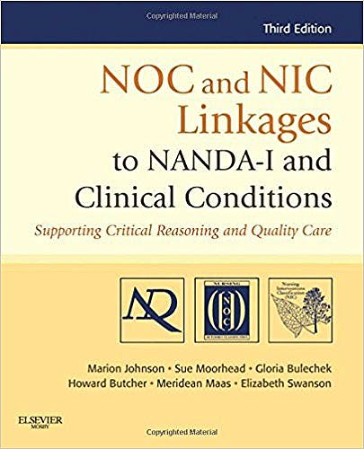 Portada del libro 9780323077033 NOC and NIC Linkages to NANDA-I and Clinical Conditions. Supporting Critical Reasoning and Quality Care