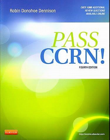 Portada del libro 9780323077262 Pass Ccrn! + Online Access
