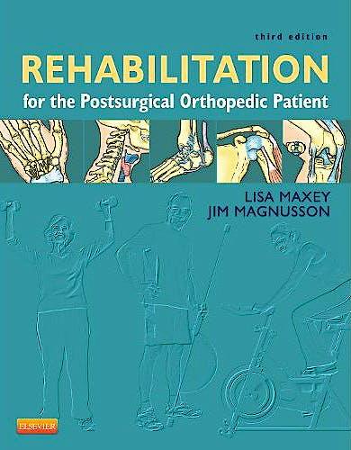 Portada del libro 9780323077477 Rehabilitation for the Postsurgical Orthopedic Patient