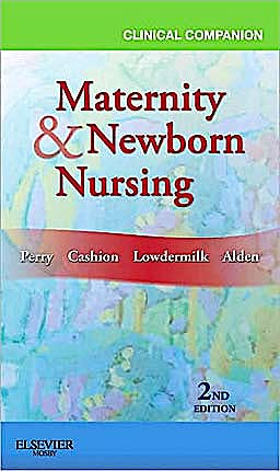 Portada del libro 9780323077996 Clinical Companion for Maternity and Newborn Nursing