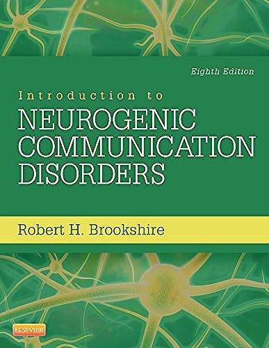Portada del libro 9780323078672 Introduction to Neurogenic Communication Disorders