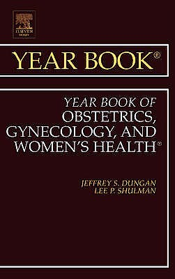 Portada del libro 9780323084192 Year Book of Obstetrics, Gynecology and Women's Health 2011