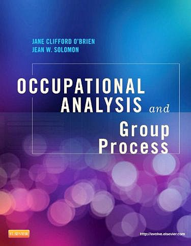 Portada del libro 9780323084642 Occupational Analysis and Group Process