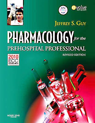 Portada del libro 9780323085199 Pharmacology for the Prehospital Professional (Revised Reprint)