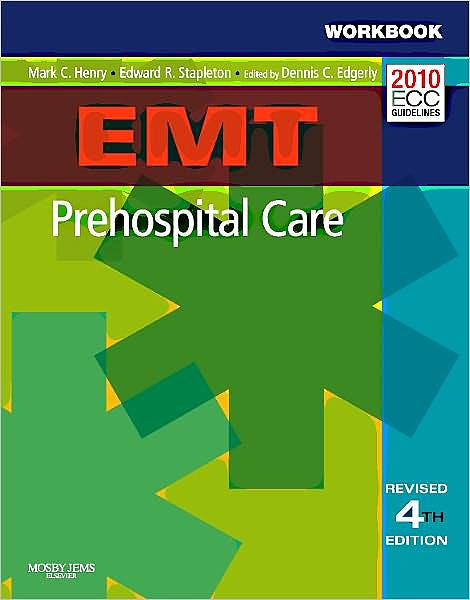 Portada del libro 9780323085342 Emt Prehospital Care. Workbook (Revised Reprint)