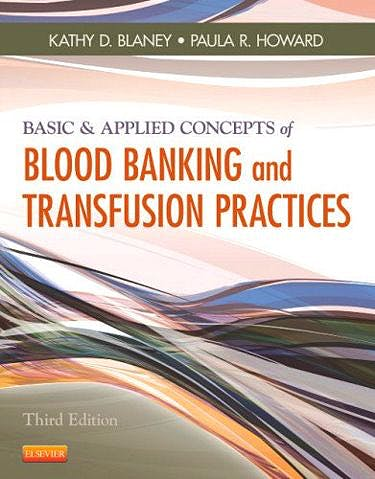 Portada del libro 9780323086639 Basic and Applied Concepts of Blood Banking and Transfusion Practices