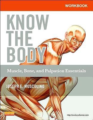 Portada del libro 9780323086837 Workbook for Know the Body. Muscle, Bone, and Palpation Essentials