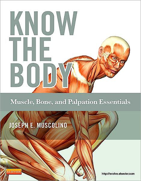 Portada del libro 9780323086844 Know the Body. Muscle, Bone, and Palpation Essentials + CD