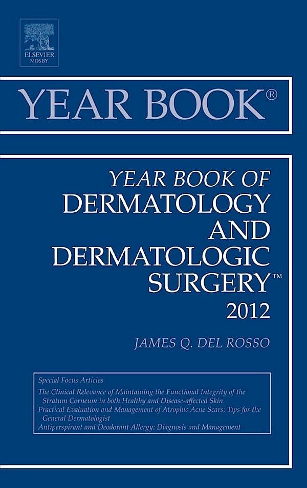 Portada del libro 9780323088763 Year Book of Dermatology and Dermatological Surgery 2012