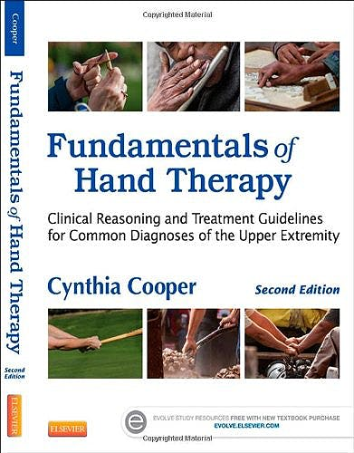Portada del libro 9780323091046 Fundamentals of Hand Therapy. Clinical Reasoning and Treatment Guidelines for Common Diagnoses of the Upper Extremity