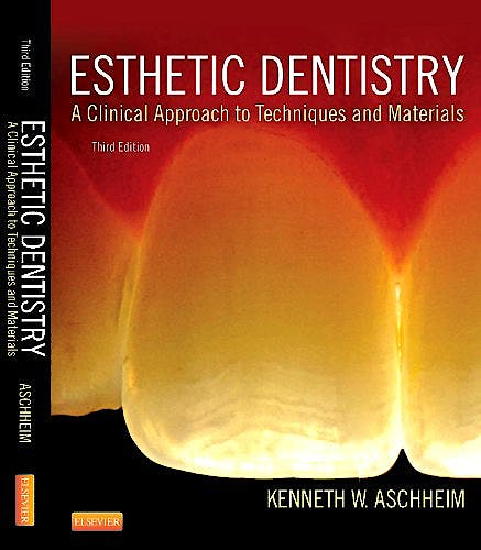 Portada del libro 9780323091763 Esthetic Dentistry. a Clinical Approach to Techniques and Materials