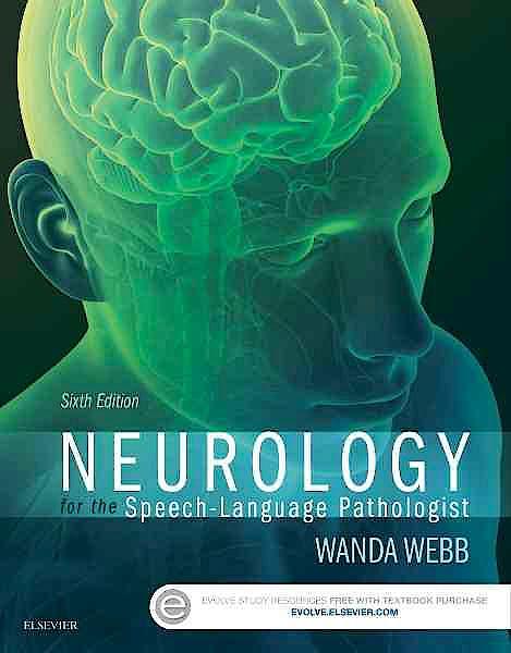 Portada del libro 9780323100274 Neurology for the Speech-Language Pathologist
