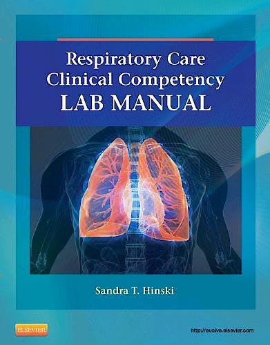 Portada del libro 9780323100571 Respiratory Care Clinical Competency Lab Manual