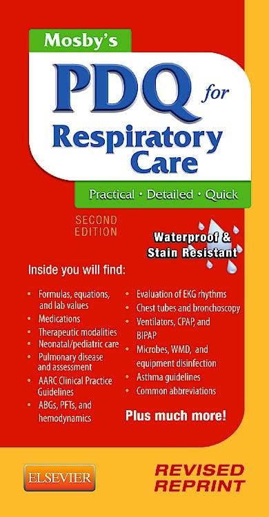 Portada del libro 9780323100724 Mosby's Pdq for Respiratory Care - Revised Reprint