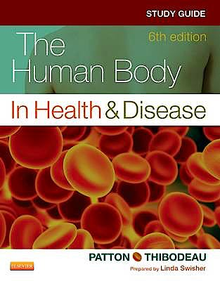 Portada del libro 9780323101257 Study Guide for the Human Body in Health and Disease