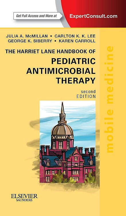 Portada del libro 9780323112475 The Harriet Lane Handbook of Pediatric Antimicrobial Therapy (Online and Print)