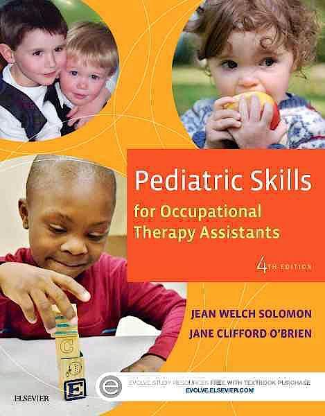 Portada del libro 9780323169349 Pediatric Skills for Occupational Therapy Assistants