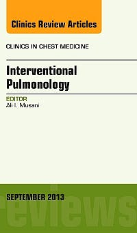 Portada del libro 9780323188487 Interventional Pulmonology, an Issue of Clinics in Chest Medicine, Volume 34-3