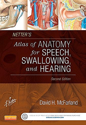 Portada del libro 9780323239820 Netter's Atlas of Anatomy for Speech, Swallowing, and Hearing