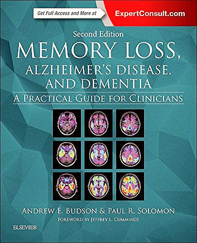 Portada del libro 9780323286619 Memory Loss, Alzheimer's Disease, and Dementia. A Practical Guide for Clinicians