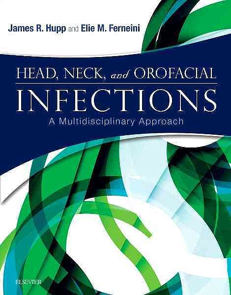 Portada del libro 9780323289450 Head, Neck, and Orofacial Infections. a Multidisciplinary Approach