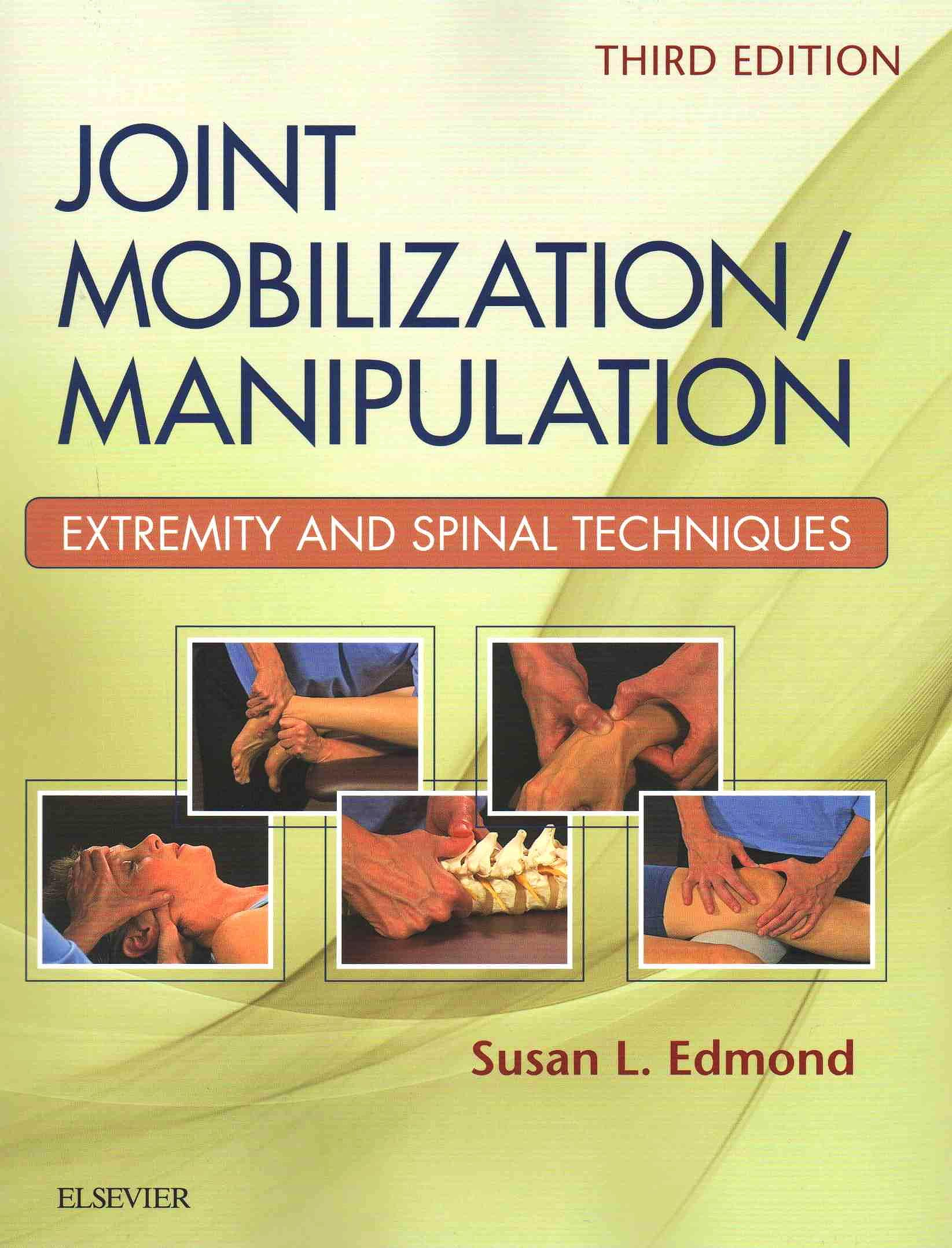 Portada del libro 9780323294690 Joint Mobilization/manipulation. Extremity and Spinal Techniques