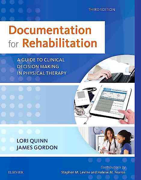 Portada del libro 9780323312332 Documentation for Rehabilitation. a Guide to Clinical Decision Making in Physical Therapy