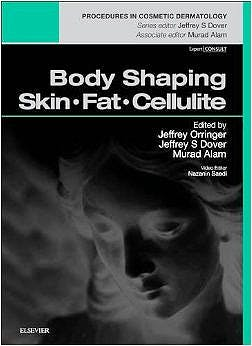 Portada del libro 9780323321976 Body Shaping. Skin - Fat - Cellulite (Procedures in Cosmetic Dermatology)