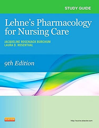 Portada del libro 9780323322591 Lehne's Pharmacology for Nursing Care. Study Guide