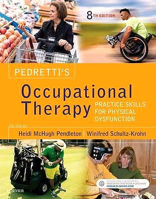 Portada del libro 9780323339278 Pedretti's Occupational Therapy. Practice Skills for Physical Dysfunction