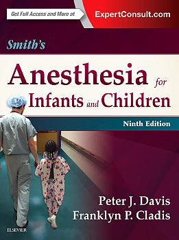 Portada del libro 9780323341257 Smith's Anesthesia for Infants and Children
