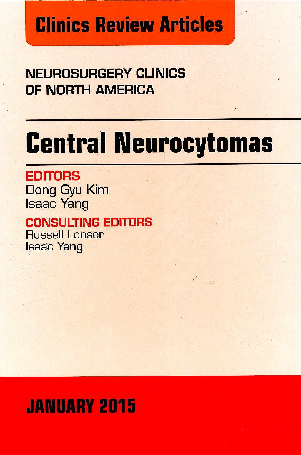 Portada del libro 9780323341790 Central Neurocytomas, an Issue of Neurosurgery Clinics of North America, Vol. 26-1