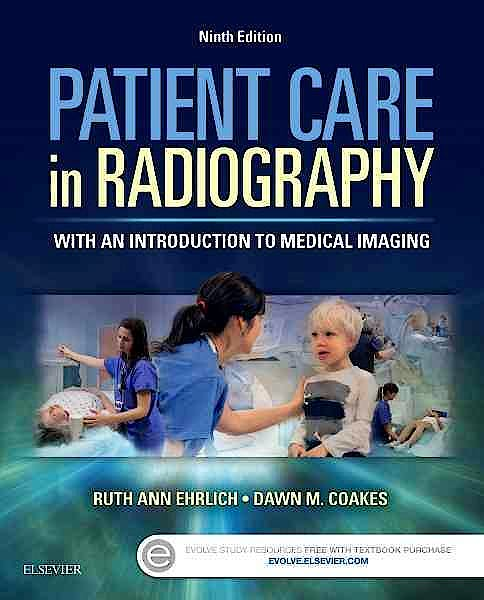 Portada del libro 9780323353762 Patient Care in Radiography. With an Introduction to Medical Imaging