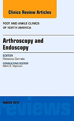 Portada del libro 9780323356558 Arthroscopy and Endoscopy (An Issue of Foot and Ankle Clinics)