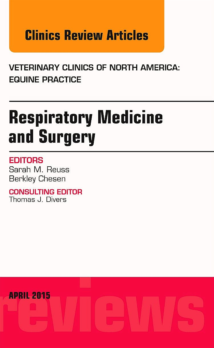 Portada del libro 9780323359887 Respiratory Medicine and Surgery (An Issue of Veterinary Clinics. Equine Practice)
